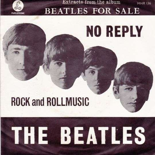Coverafbeelding No Reply/ Rock And Rollmusic - The Beatles