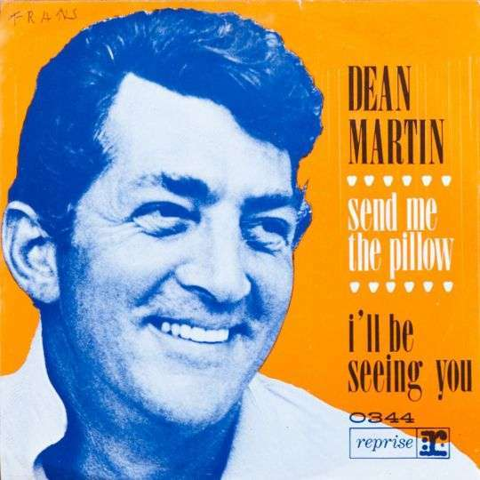 Coverafbeelding Send Me The Pillow - Dean Martin