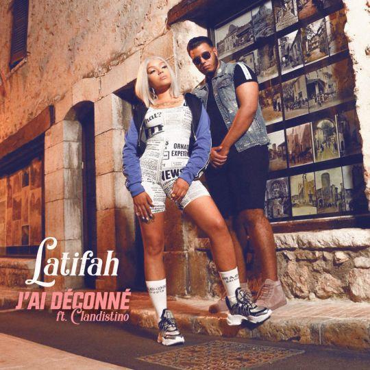 Coverafbeelding Latifah ft. Clandestino - J'ai déconné