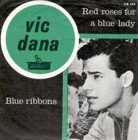 Coverafbeelding Red Roses For A Blue Lady - Vic Dana / Bert Kaempfert And His Orchestra