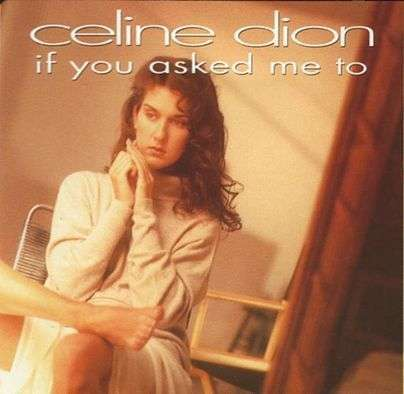Coverafbeelding If You Asked Me To - Celine Dion