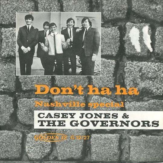 Coverafbeelding Casey Jones & The Governors - Don't Ha Ha