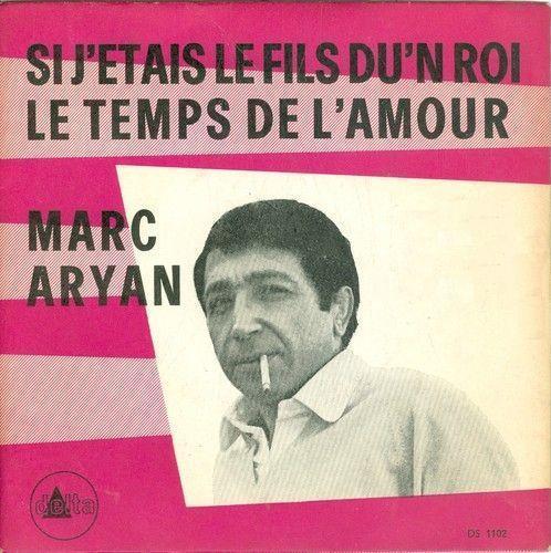 Coverafbeelding Marc Aryan - Si J'etais Le Fils Du'n Roi