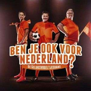 Coverafbeelding Ben Je Ook Voor Nederland? - De Geluksvogeltjesdans - Wolter Kroes & Yes-r & Ernst Daniël Smid