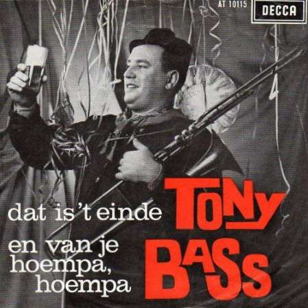 Coverafbeelding Tony Bass / Leo Kuysters / Johnny en De Feestneuzen - Dat Is 't Einde / Wat Is Het L