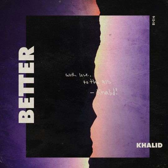 Coverafbeelding Khalid - Better