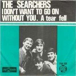Coverafbeelding I Don't Want To Go On Without You - The Searchers