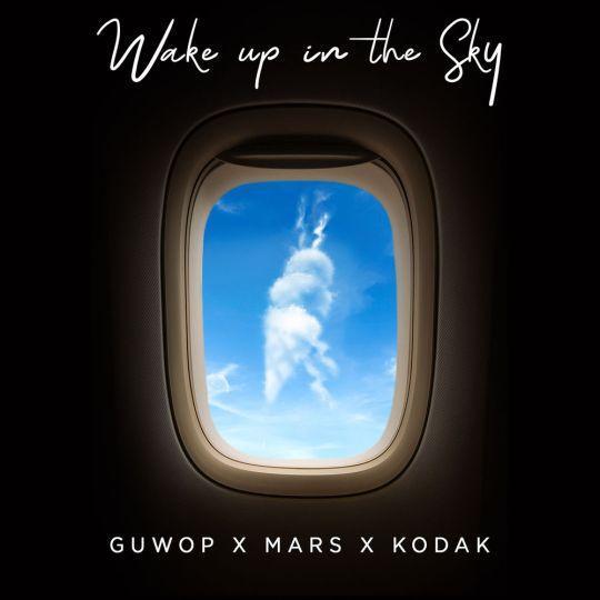 Coverafbeelding Guwop x Mars x Kodak - Wake up in the sky