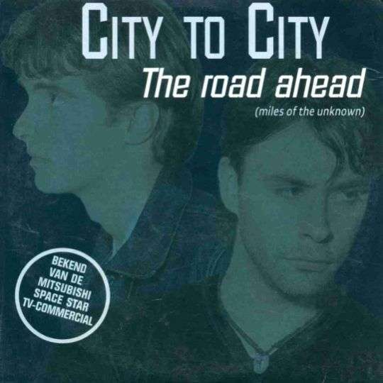 Coverafbeelding The Road Ahead (Miles Of The Unknown) - City To City