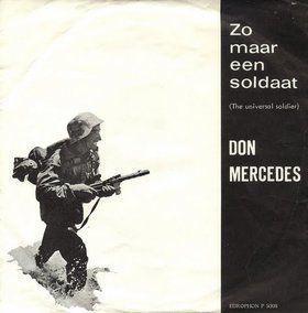 Coverafbeelding Zo Maar Een Soldaat (The Universal Soldier) / Zo Maar Een Soldaat - Don Mercedes / Cowboy Gerard