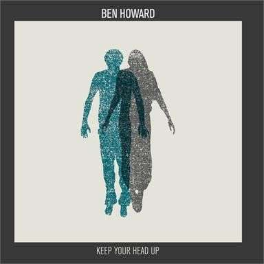 Coverafbeelding Ben Howard - Keep Your Head Up