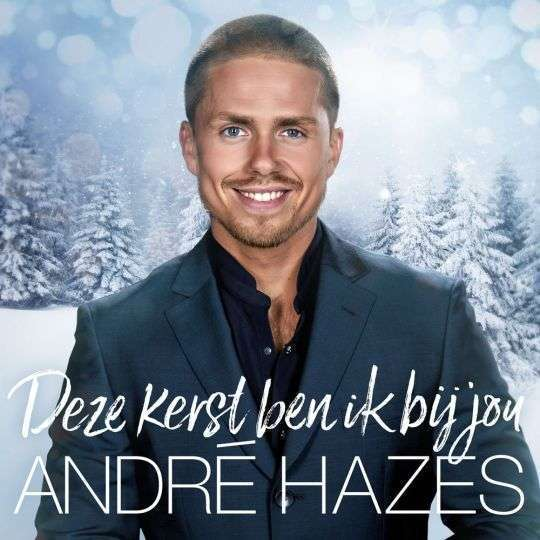 André Hazes Jr Deze Kerst Ben Ik Bij Jou Top 40