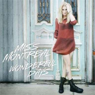 Coverafbeelding miss montreal - wonderful days