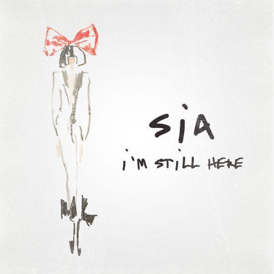 Coverafbeelding I'm Still Here - Sia