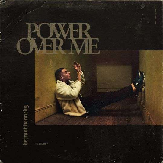 Coverafbeelding Dermot Kennedy - Power Over Me