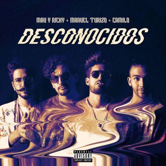 Coverafbeelding Mau Y Ricky + Manuel Turizo + Camilo - Desconocidos