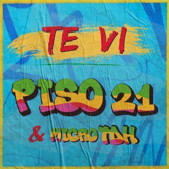 Coverafbeelding Piso 21 & Micro Tdh - Te Vi