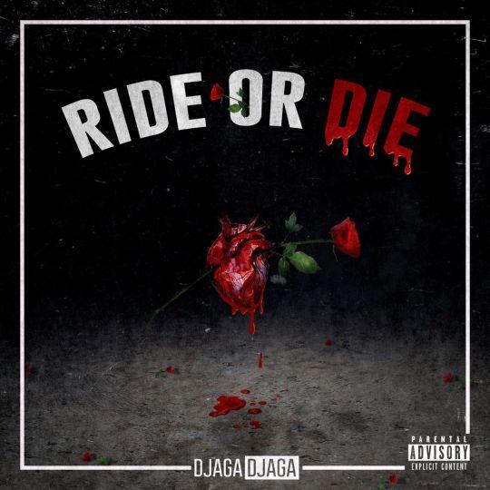 Coverafbeelding Djaga Djaga - Ride Or Die