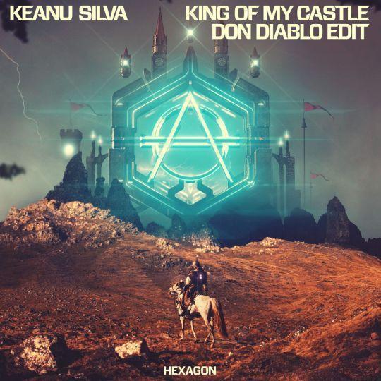 Coverafbeelding Keanu Silva - King Of My Castle - Don Diablo Edit