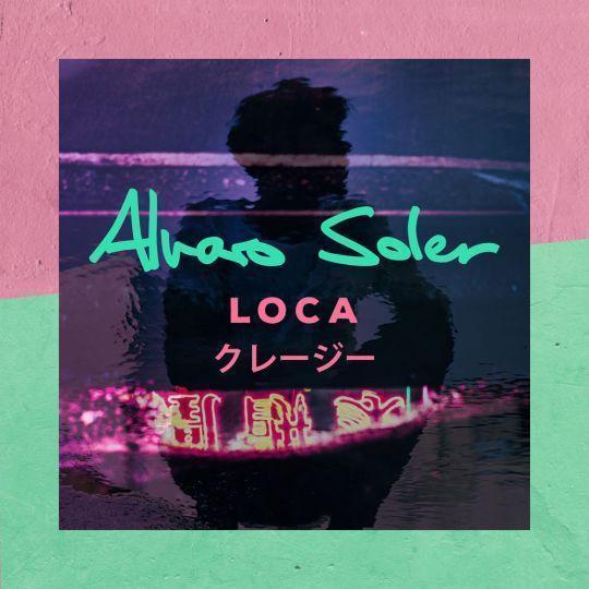 Coverafbeelding Loca - Alvaro Soler