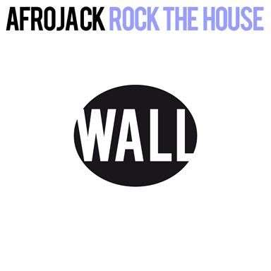 Coverafbeelding Rock The House - Afrojack
