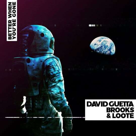 Coverafbeelding Better When You're Gone - David Guetta & Brooks & Loote
