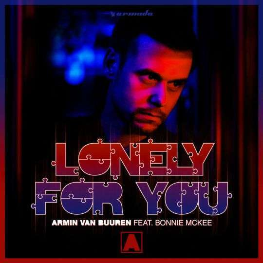 Coverafbeelding Lonely For You - Armin Van Buuren Feat. Bonnie Mckee