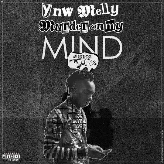 Coverafbeelding YNW Melly - Murder On My Mind