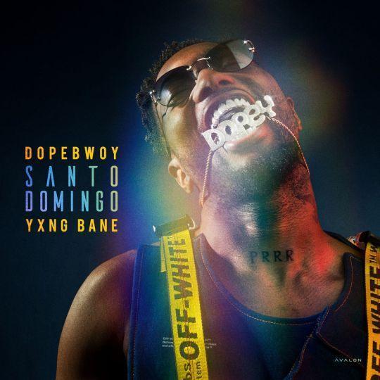 Coverafbeelding Dopebwoy & Yxng Bane - Santo Domingo