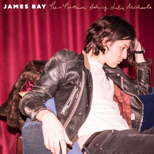Coverafbeelding Peer Pressure - James Bay Featuring Julia Michaels