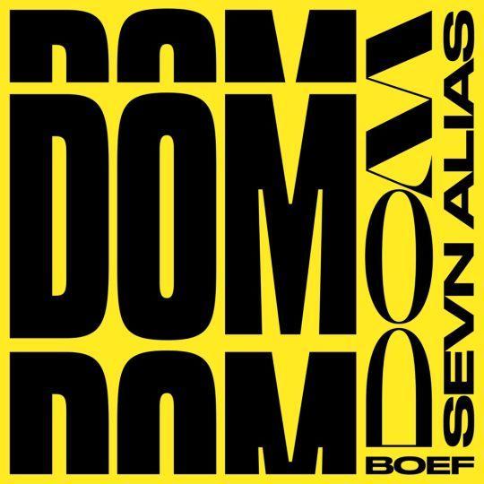 Coverafbeelding Sevn Alias feat. Boef - Dom