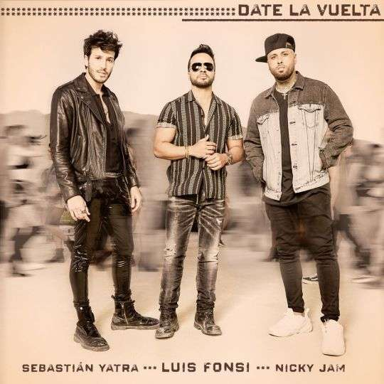 Coverafbeelding Date La Vuelta - Luis Fonsi & Sebastián Yatra & Nicky Jam