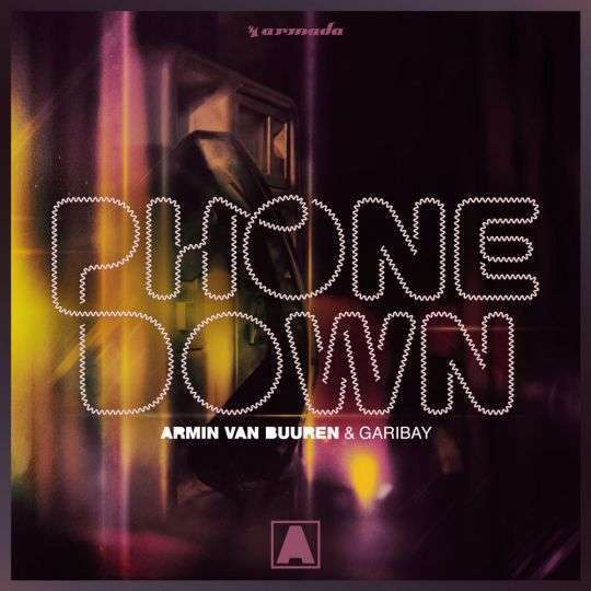 Coverafbeelding Phone Down - Armin Van Buuren & Garibay