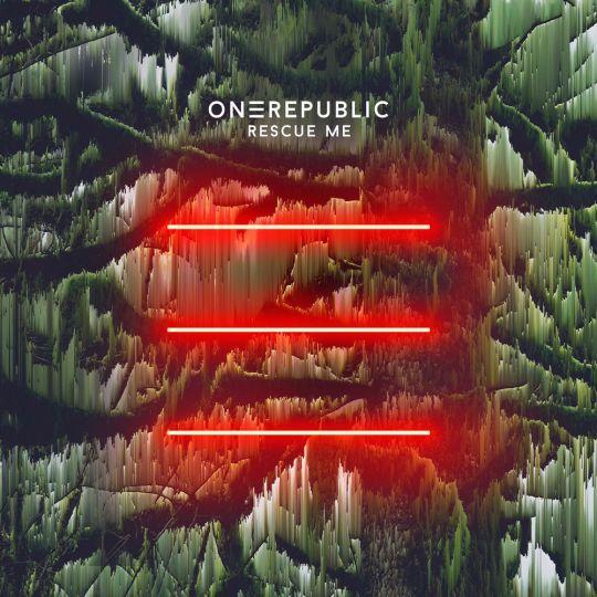Coverafbeelding Rescue Me - Onerepublic