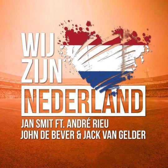 Coverafbeelding Jan Smit ft. André Rieu, John de Bever & Jack van Gelder - Wij zijn Nederland