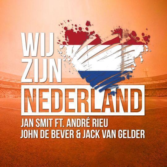 Coverafbeelding Wij Zijn Nederland - Jan Smit Ft. Andr� Rieu & John De Bever & Jack Van Gelder