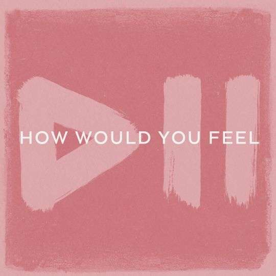 Coverafbeelding How Would You Feel - Krezip