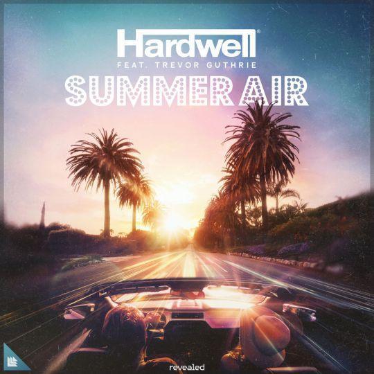 Coverafbeelding Summer Air - Hardwell Feat. Trevor Guthrie