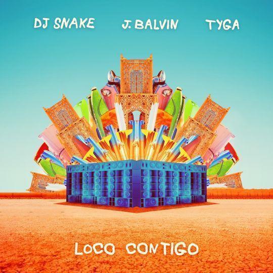 Coverafbeelding Loco Contigo - Dj Snake & J. Balvin & Tyga