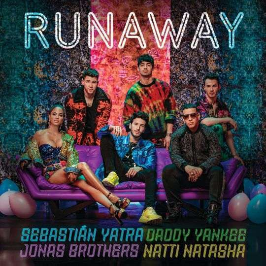 Coverafbeelding Sebastián Yatra & Daddy Yankee & Jonas Brothers & Natti Natasha - Runaway