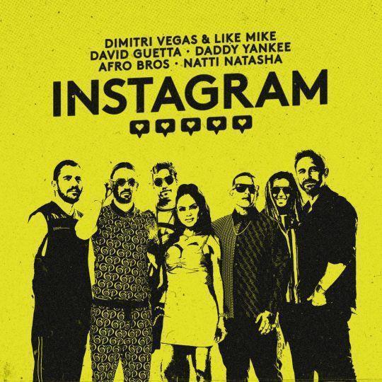 Coverafbeelding Instagram - Dimitri Vegas & Like Mike & David Guetta & Daddy Yankee & Afro Bros & Natti Natasha
