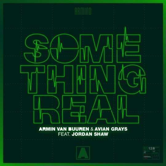 Coverafbeelding Something Real - Armin Van Buuren & Avian Grays Feat. Jordan Shaw