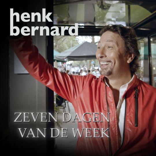 Coverafbeelding Henk Bernard - Zeven dagen van de week