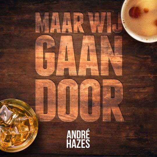 Coverafbeelding Maar Wij Gaan Door - André Hazes ((Jr.))