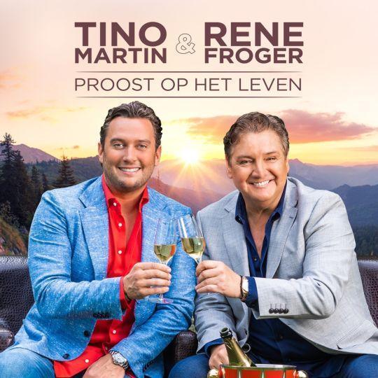 Coverafbeelding Proost Op Het Leven - Tino Martin & Rene Froger