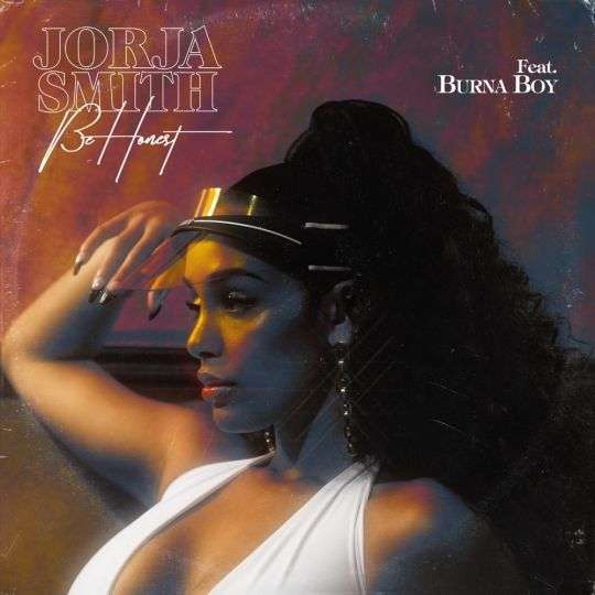 Coverafbeelding Be Honest - Jorja Smith Feat. Burna Boy