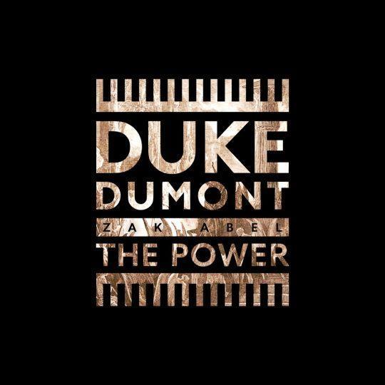 Coverafbeelding Duke Dumont & Zak Abel - The power