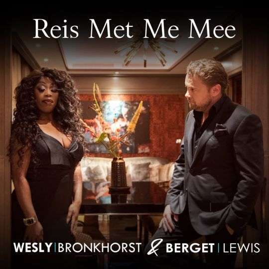 Coverafbeelding Wesly Bronkhorst & Berget Lewis - Reis met me mee