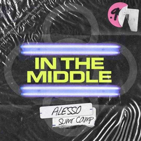 Coverafbeelding Alesso & Sumr Camp - In the middle
