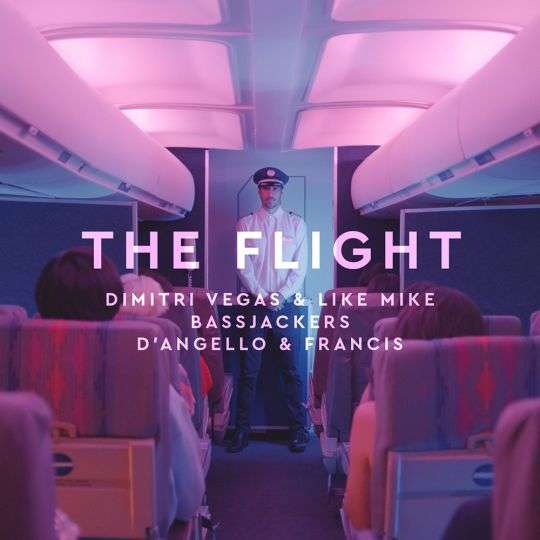 Coverafbeelding Dimitri Vegas & Like Mike, Bassjackers & D'Angello & Francis - The flight